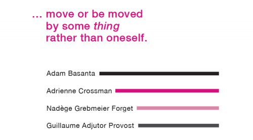 … move or be moved by some 'thing' rather than oneself. – Publication Design